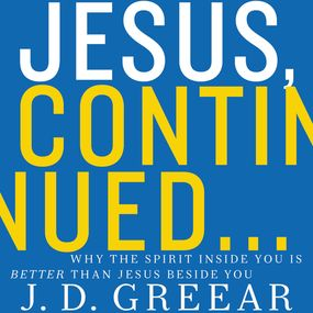 Jesus, Continued… by J.D. Greear and Maurice England...