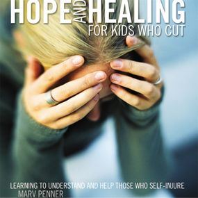 Hope and Healing for Kids Who Cut by Marv Penner and Ryan Anderson...