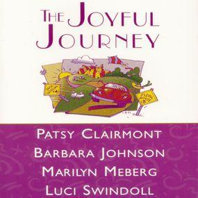 Joyful Journey by Patsy Clairmont, Luci Swindoll, Mar...