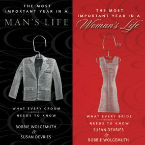 Most Important Year in a Woman's Life/The Most Important Year in a Man's Life by Bobbie Wolgemuth, Robert Wolgemuth,...