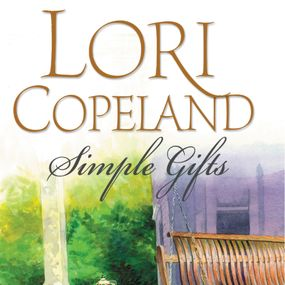 Simple Gifts by Devon Oday and Lori Copeland...