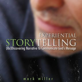 Experiential Storytelling by Mark Miller and Jeremy Johnson...