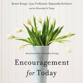 Encouragement for Today by Lysa TerKeurst, Renee Swope and Sam...