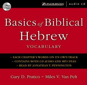 Basics of Biblical Hebrew Vocabulary by Miles V. Van Pelt, Jonathan Penning...