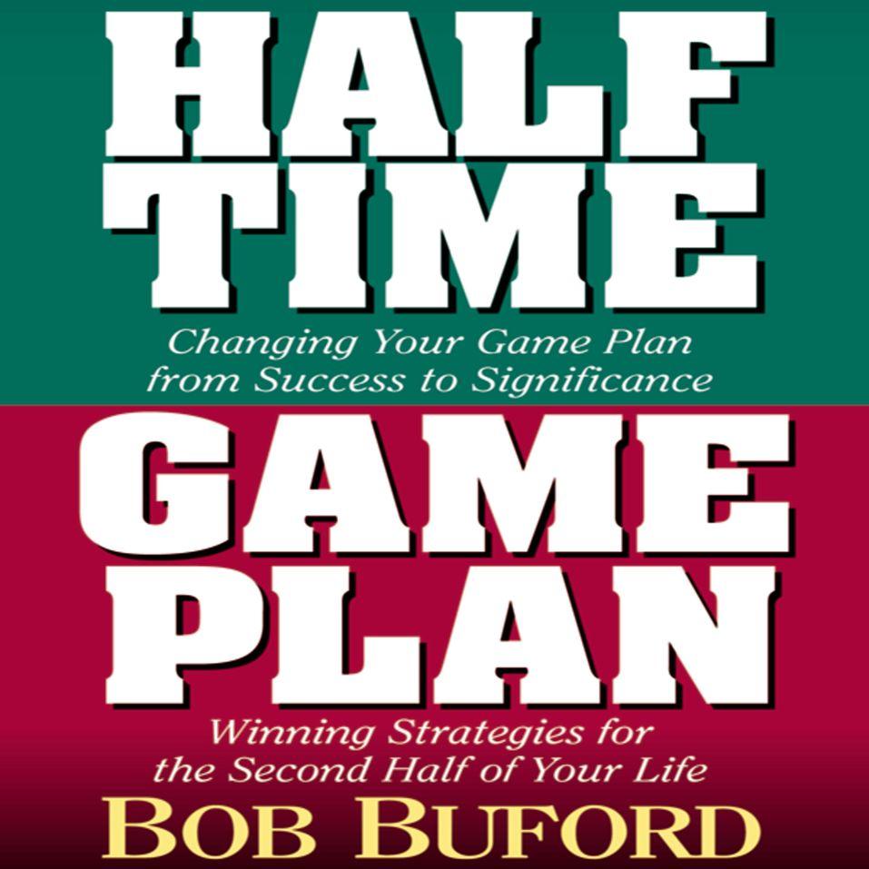 Halftime and Game Plan