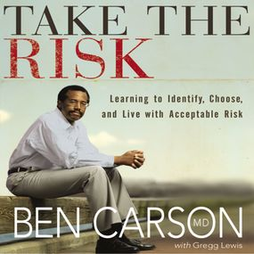 Take the Risk by Gregg Lewis, Carson M.D. and Ben Ca...