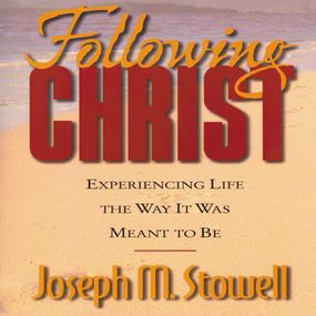 Following Christ by Joseph M. Stowell and Joseph Stowel...