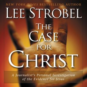 Case for Christ by Lee Strobel and Dick Fredricks...