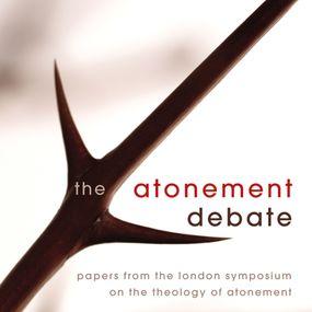 Atonement Debate by Derek Tidball, David Hilborn, Justi...