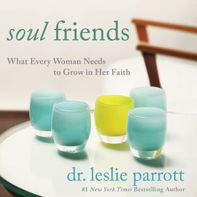 Soul Friends by Leslie Parrott and Charity Spencer...