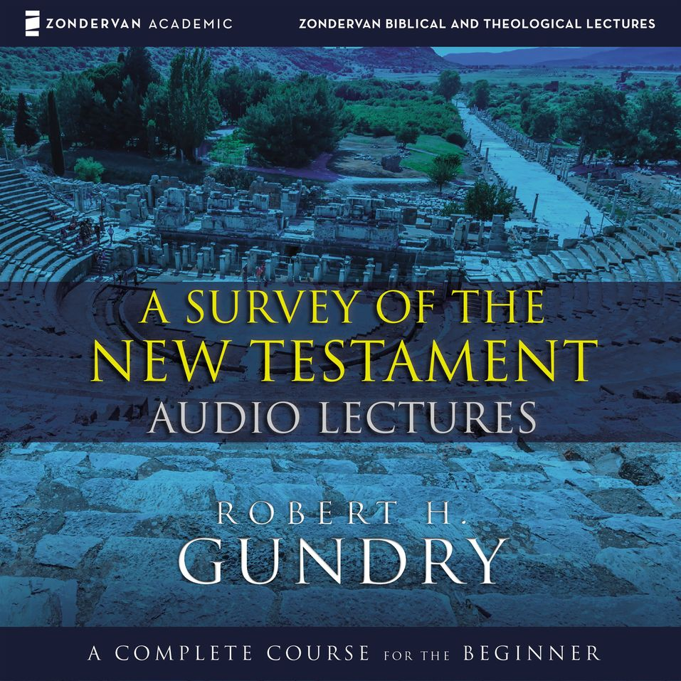 Survey of the New Testament: Audio Lectures