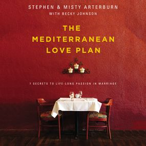 Mediterranean Love Plan by Stephen Arterburn, Becky Johnson, M...