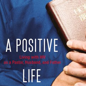 Positive Life by Shane Stanford and Adam Verner...