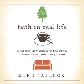 Faith in Real Life by Mike Tatlock, Kelly Ryan Dolan and ...