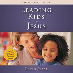 Leading Kids to Jesus by David Staal and John Starnes...