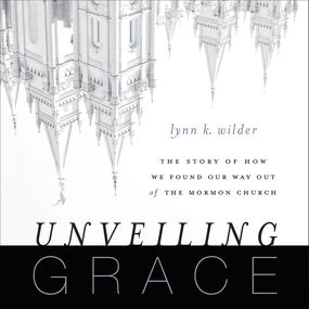 Unveiling Grace by Lynn K. Wilder and Julie Carr...