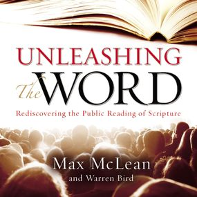 Unleashing the Word by Ravi Zacharias, Warren Bird, Max Mc...