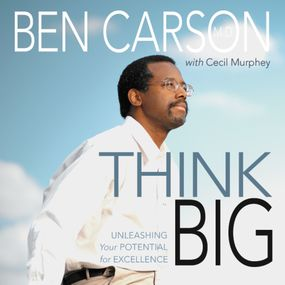 Think Big by Cecil Murphey, Carson M.D. and Rich...