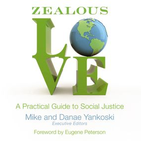 Zealous Love by Eugene Peterson, Danae Yankoski, Mi...
