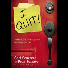 I Quit! by Peter Scazzero, Connie Wetzell and ...