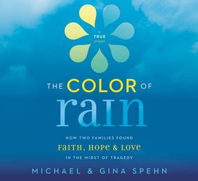 Color of Rain by Michael Spehn, Gina Kell Spehn, Mic...