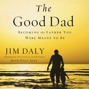 Good Dad by Jim Daly...