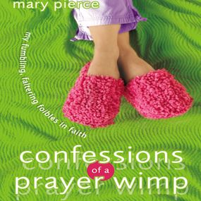 Confessions of a Prayer Wimp