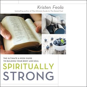 Spiritually Strong by Kristen Feola, Kristen James and Kr...
