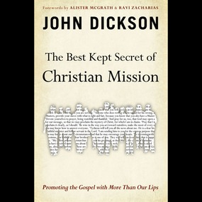 Best Kept Secret of Christian Mission by John Dickson and Alister McGrath an...
