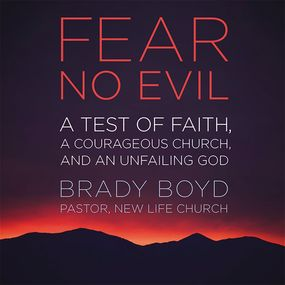 Fear No Evil by Bill Hybels and Brady Boyd...