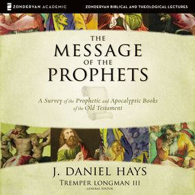 Message of the Prophets: Audio Lectures