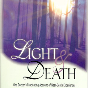 Light and Death by Michael Sabom and Tom Parks...
