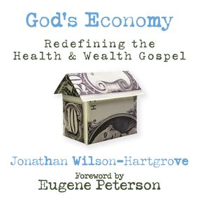 God's Economy by Eugene Peterson, Jonathan Wilson-Ha...
