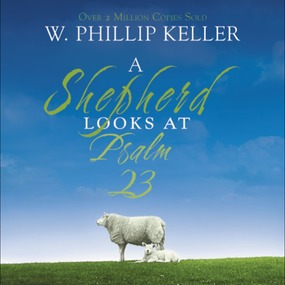 Shepherd Looks at Psalm 23 by W. Phillip Keller and Maurice Engla...