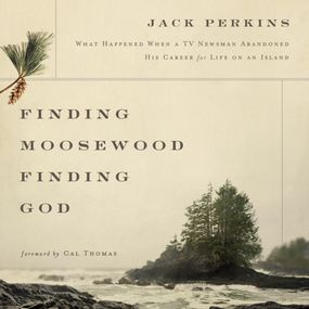 Finding Moosewood, Finding God by Jack Perkins...