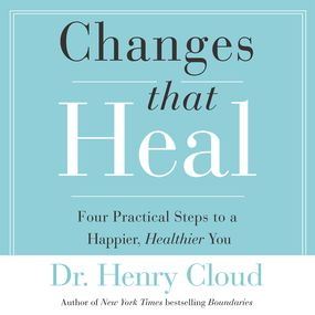 Changes That Heal by Henry Cloud and Dick Fredricks...