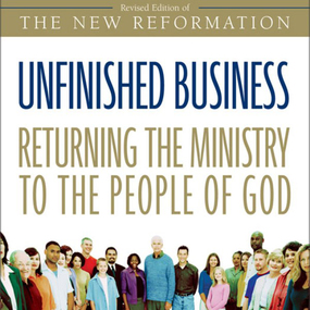 Unfinished Business by Greg Ogden and Maurice England...