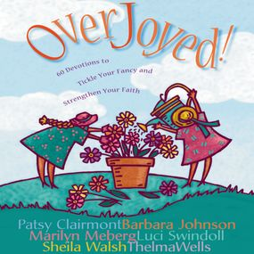 Overjoyed! by Patsy Clairmont, Luci Swindoll, Mar...