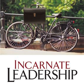 Incarnate Leadership by Bill Robinson, Eugene Peterson and ...