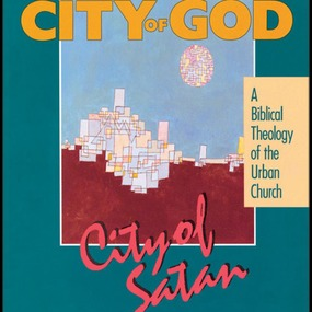 City of God, City of Satan by Robert C. Linthicum and Tom Parks...
