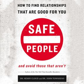 Safe People by John Townsend, Henry Cloud and Dick...
