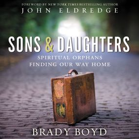 Sons and Daughters by Brady Boyd and Adam Verner...
