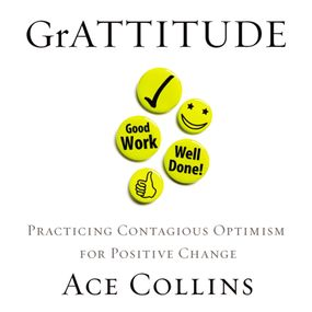 GrATTITUDE by Ace Collins and Maurice England...