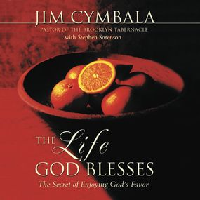 Life God Blesses by Jim Cymbala and Dick Fredricks...
