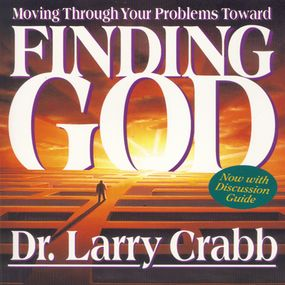 Finding God by Larry Crabb...