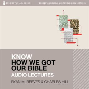 Know How We Got Our Bible: Audio Lectures by Ryan Matthew