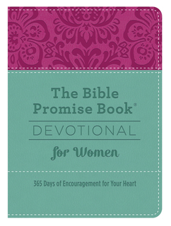 The Bible Promise Book® Devotional for Women: 365 Days of Encouragement for Your Heart