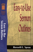 Easy to Use Sermon Outlines