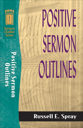 Positive Sermon Outlines