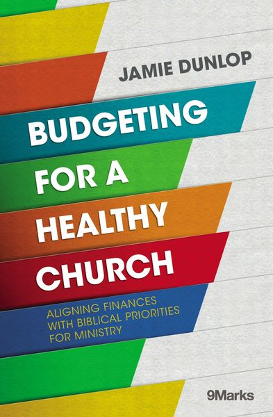 Budgeting for a Healthy Church